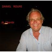 Je Chante by Daniel Roure