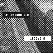 Split with F.P. Tranquilizer, Microdot by Various Artists