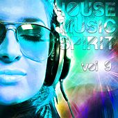 House Music Spirit, Vol. 9 - EP by Various Artists
