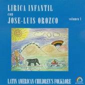 Lírica Infantil, Vol. 1 by José-Luis Orozco
