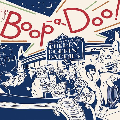 The Boop-a-Doo by Cherry Poppin' Daddies