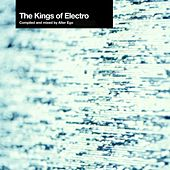 The Kings Of Electro by Various Artists