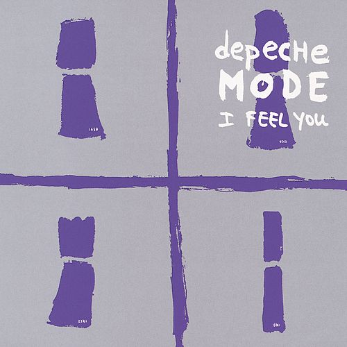 I Feel You by Depeche Mode