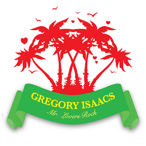 Mr. Lovers Rock by Gregory Isaacs