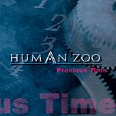 Precious Time by Human Zoo