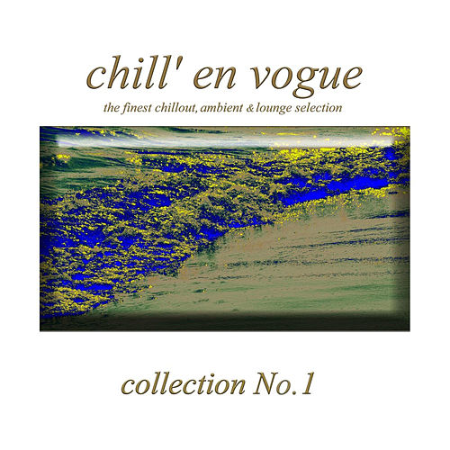 Chill' en vogue by Various Artists