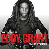 The Very Best Of Eddy Grant - Road To Reparation by Eddy Grant