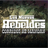 Corridos Ke Mandan by Various Artists