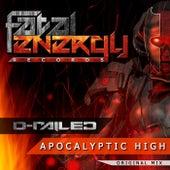 Apocalyptic High by D-Railed
