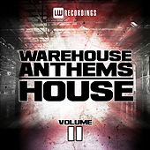 Warehouse Anthems: House, Vol. 11 - EP by Various Artists