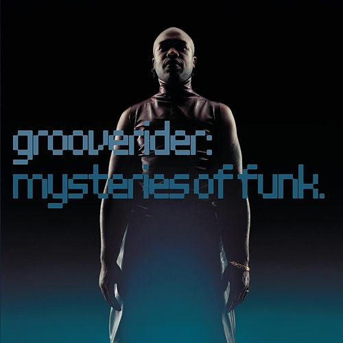 Mysteries Of Funk by Grooverider