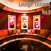 Lounge Tsunami, Vol. 9 - EP by Various Artists