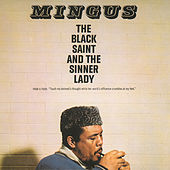 The Black Saint And The Sinner Lady by Charles Mingus
