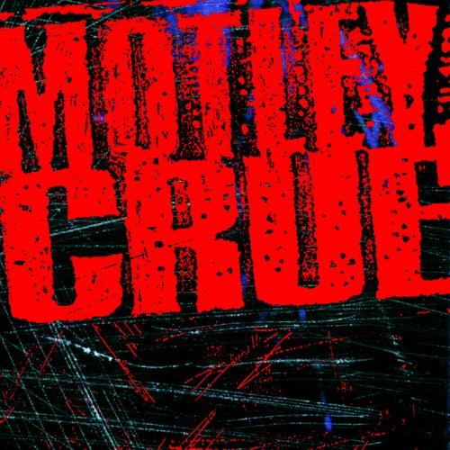 Motley Crue by Motley Crue