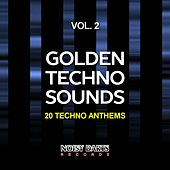 Golden Techno Sounds, Vol. 2 (20 Techno Anthems) by Various Artists