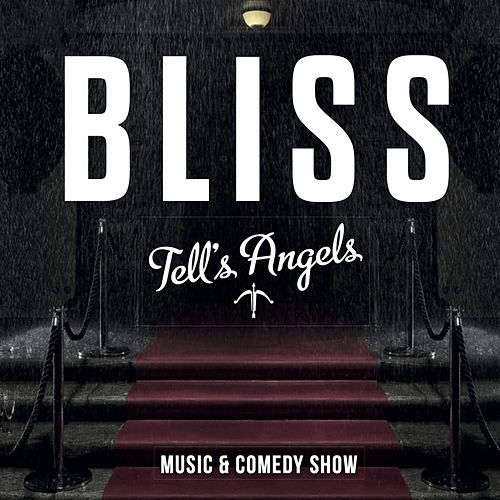Tell's Angels by Bliss