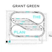 The Plan von Grant Green