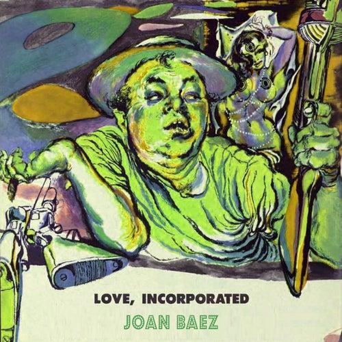 Love Incorporated von Joan Baez