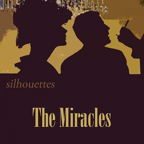 Silhouettes von The Miracles