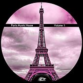 Paris Mystic House, Vol. 1 by Various Artists