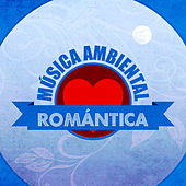 Música Ambiental Romántica by The Sunshine Orchestra