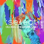 Global Underground :Select (Digital Sampler) by Various Artists