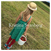 Kristina Svanberg Plays Brahms, Chopin, Rachmaninoff by Kristina Svanberg