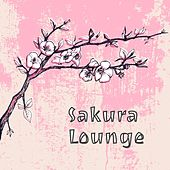 Sakura Lounge by Various Artists