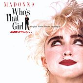 Who's That Girl - Original Motion Picture Soundtrack by