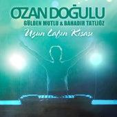 Uzun Lafın Kısası by Ozan Doğulu