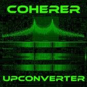 Upconverter by Coherer