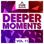 Deeper Moments, Vol. 11 by Various Artists