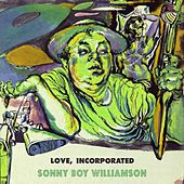 Love Incorporated von Sonny Boy Williamson