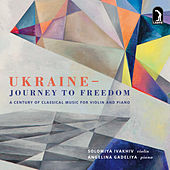 Ukraine: Journey to Freedom by Solomiya Ivakhiv