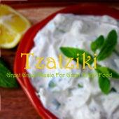 Tzatziki: Great Greek Music for Great Greek Food von Various Artists