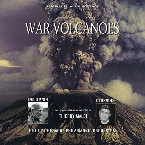 War Volcanoes (Original Motion Picture Soundtrack) by City of Prague Philharmonic