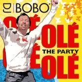 Olé Olé - The Party by DJ Bobo