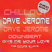 Dave Jerome Chill Lounge by Dave Jerome