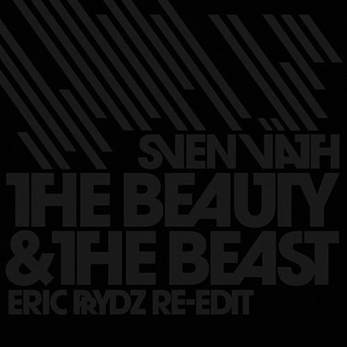 The Beauty And The Beast (Eric Prydz Remix) by Sven Väth