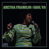 Soul '69 by Aretha Franklin