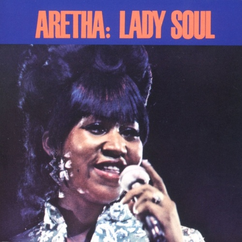 Lady Soul by Aretha Franklin