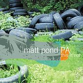 This Is Not the Green Fury by Matt Pond PA