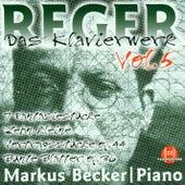 Max Reger: Das Klavierwerk - Vol. 5 by Markus Becker