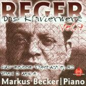 Max Reger: Das Klavierwerk Vol. 9 by Markus Becker