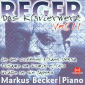 Max Reger: Das Klavierwerk Vol. 11 by Markus Becker