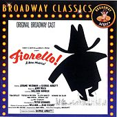 Fiorello! - Original Broadway Cast by Fiorello! - Original Broadway Cast