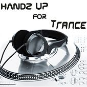 Handz Up For Trance by Various Artists