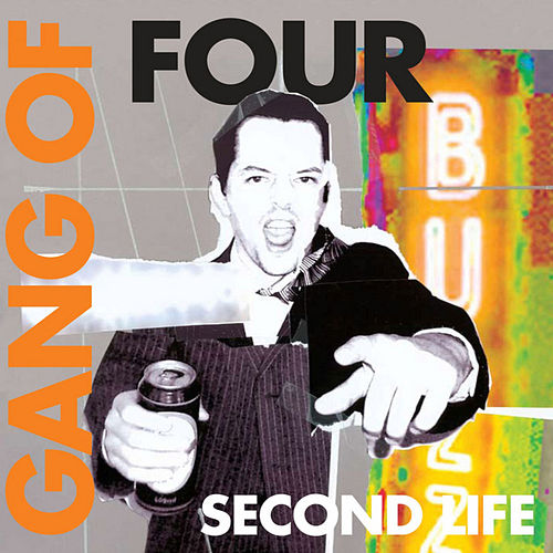 Second Life by Gang Of Four