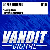Taking Time/Turntable Knights by Jon Rundell