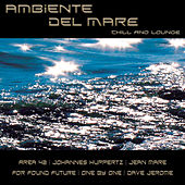Ambiente del mare chill lounge by Various Artists